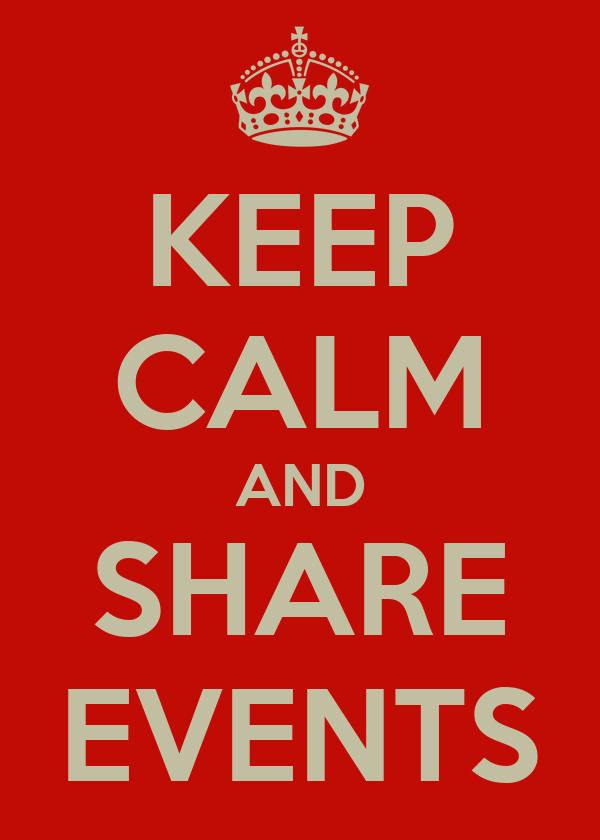 KEEP CALM AND SHARE EVENTS