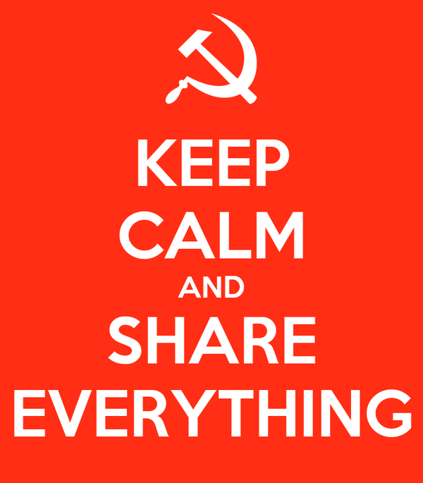 KEEP CALM AND SHARE EVERYTHING