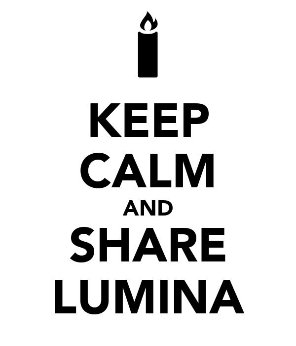 KEEP CALM AND SHARE LUMINA