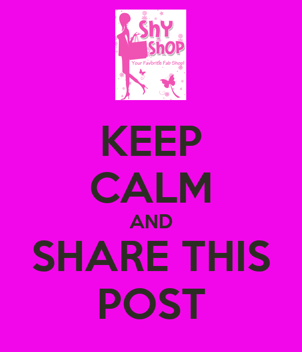 KEEP CALM AND SHARE THIS POST