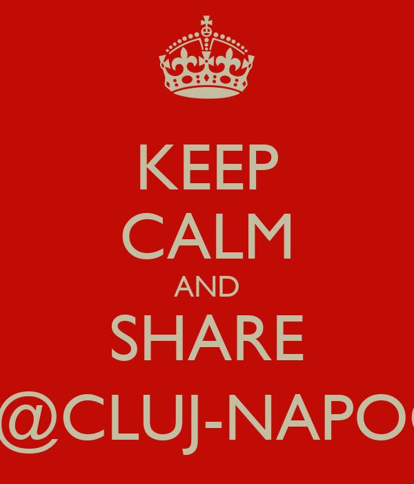 KEEP CALM AND SHARE YOUTH@CLUJ-NAPOCA 2015