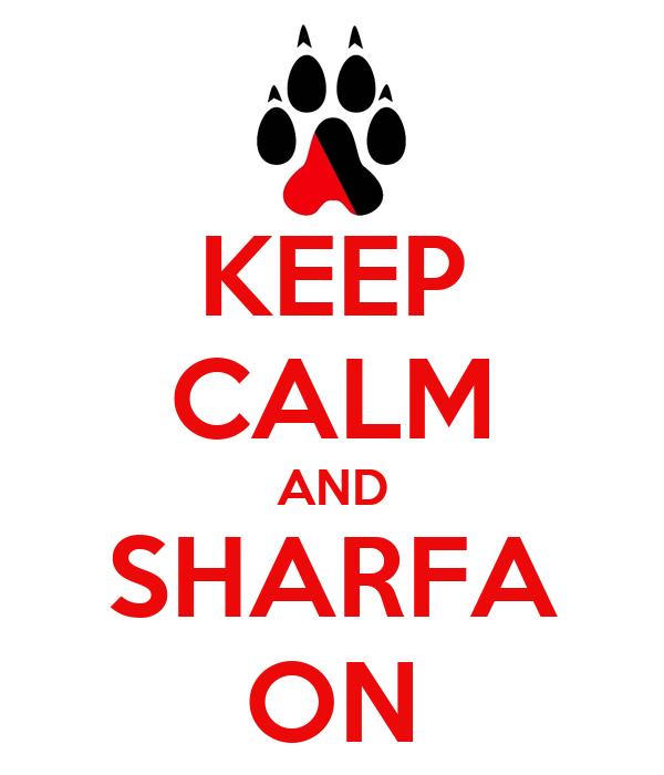 KEEP CALM AND SHARFA ON