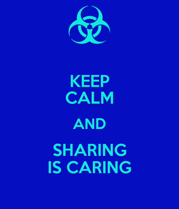 KEEP CALM AND SHARING IS CARING