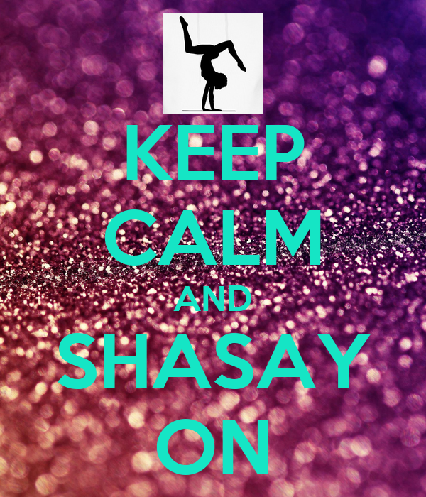 KEEP CALM AND SHASAY ON