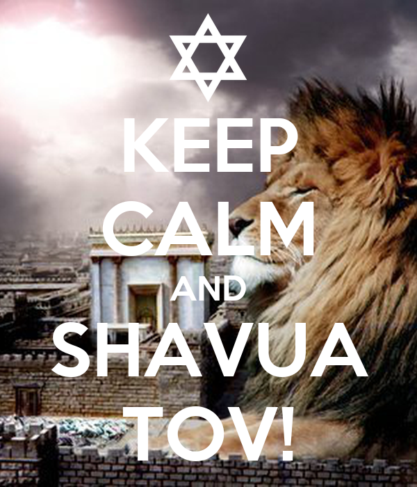 KEEP CALM AND SHAVUA TOV!