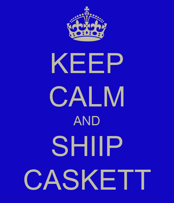 KEEP CALM AND SHIIP CASKETT