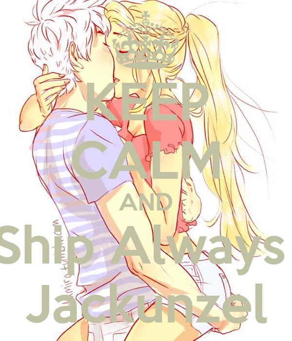 KEEP CALM AND Ship Always  Jackunzel
