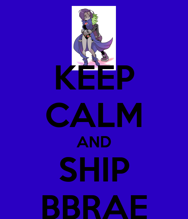 KEEP CALM AND SHIP BBRAE