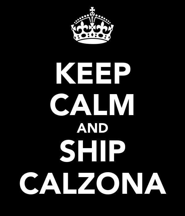KEEP CALM AND SHIP CALZONA