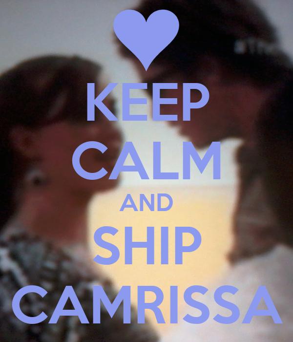 KEEP CALM AND SHIP CAMRISSA
