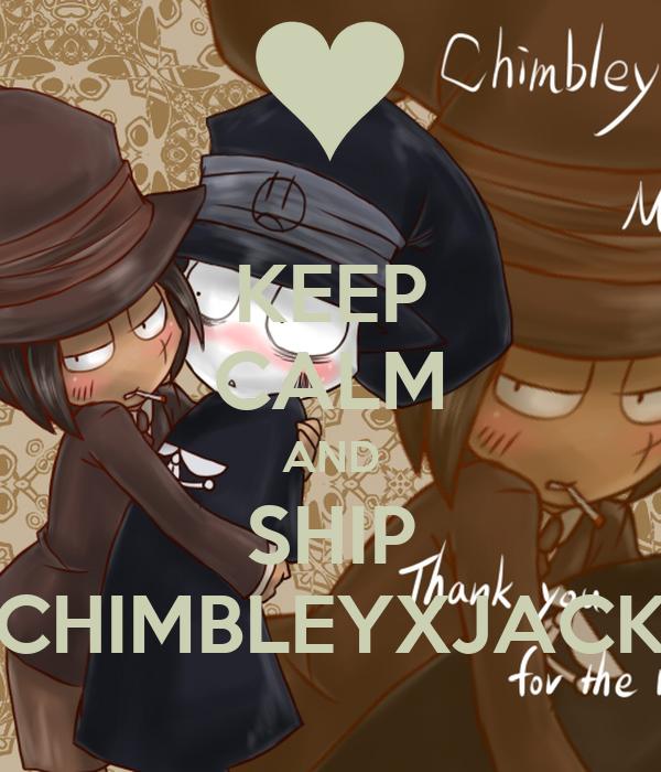 KEEP CALM AND SHIP CHIMBLEYXJACK