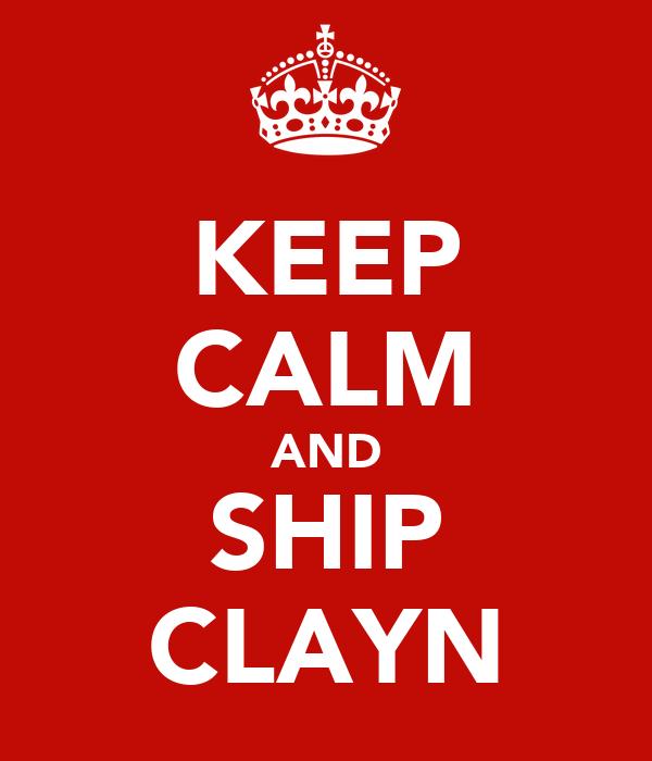 KEEP CALM AND SHIP CLAYN