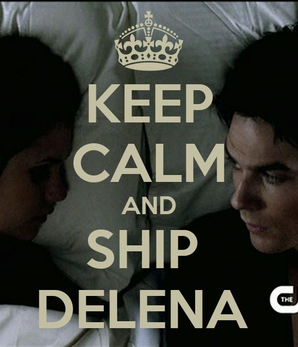 KEEP CALM AND SHIP  DELENA