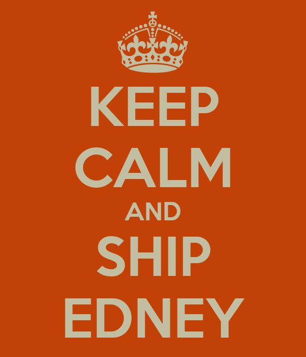 KEEP CALM AND SHIP EDNEY