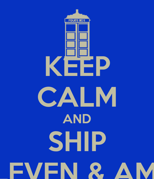 KEEP CALM AND SHIP ELEVEN & AMY