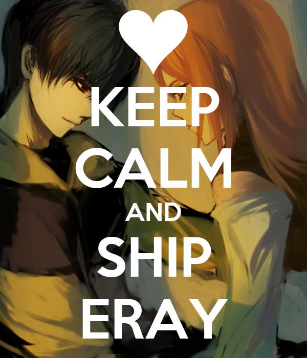 KEEP CALM AND SHIP ERAY