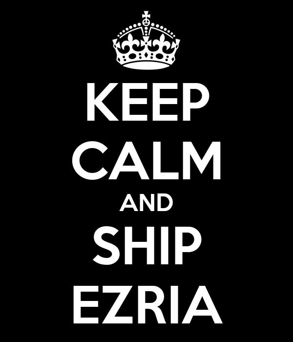 KEEP CALM AND SHIP EZRIA