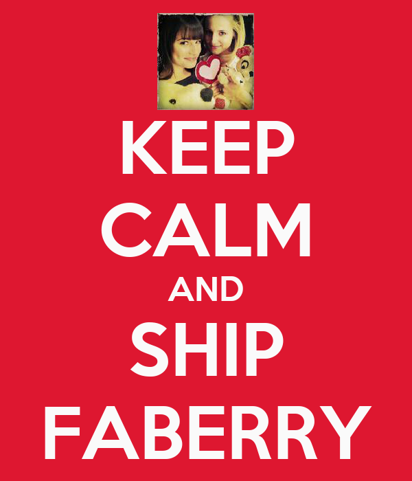 KEEP CALM AND SHIP FABERRY