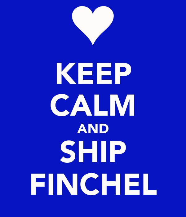 KEEP CALM AND SHIP FINCHEL