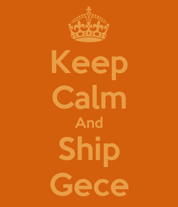 Keep Calm And Ship Gece