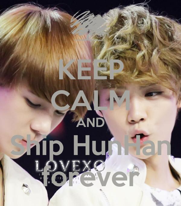 KEEP CALM AND Ship HunHan forever