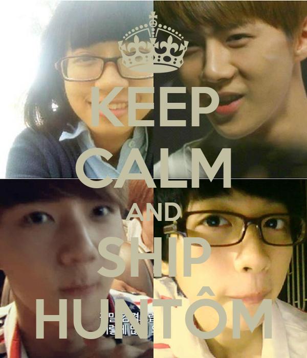 KEEP CALM AND SHIP HUNTÔM