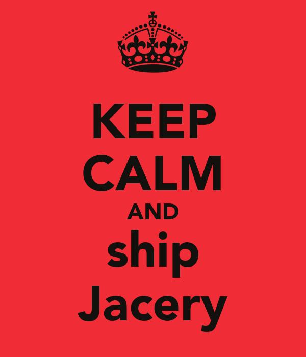 KEEP CALM AND ship Jacery