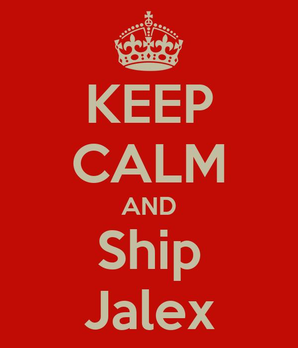KEEP CALM AND Ship Jalex