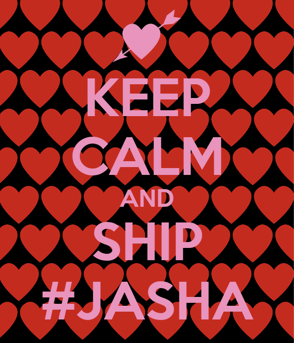 KEEP CALM AND SHIP #JASHA
