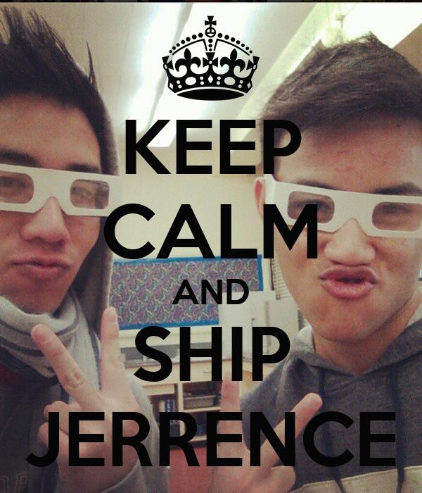 KEEP CALM AND SHIP JERRENCE