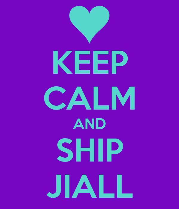 KEEP CALM AND SHIP JIALL