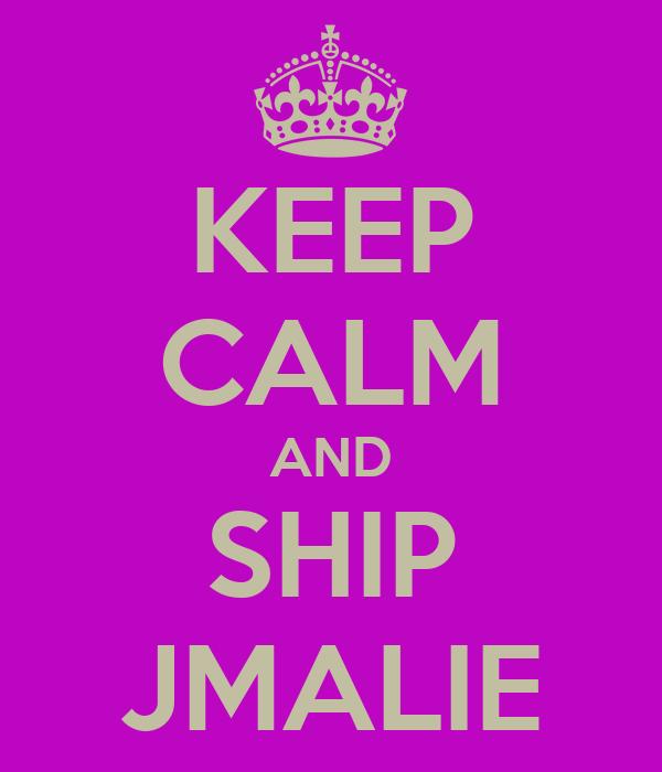 KEEP CALM AND SHIP JMALIE