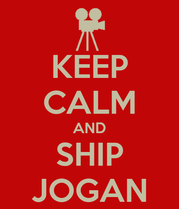 KEEP CALM AND SHIP JOGAN