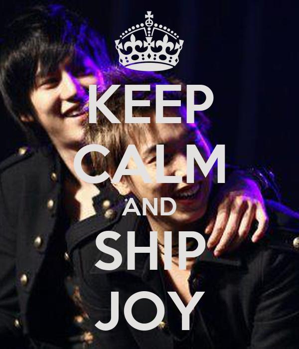 KEEP CALM AND SHIP JOY