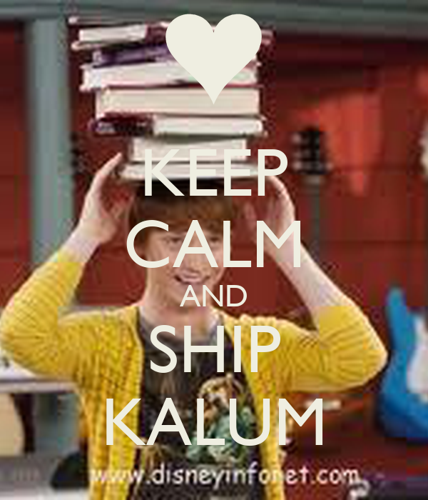 KEEP CALM AND SHIP KALUM