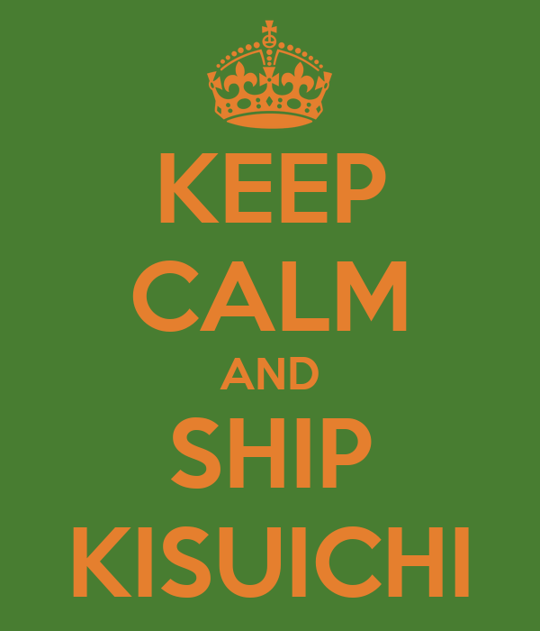 KEEP CALM AND SHIP KISUICHI