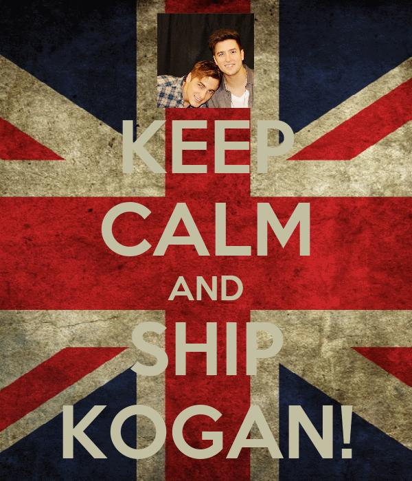 KEEP CALM AND SHIP KOGAN!