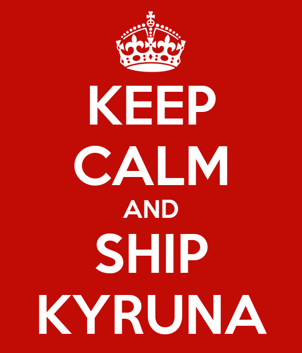 KEEP CALM AND SHIP KYRUNA