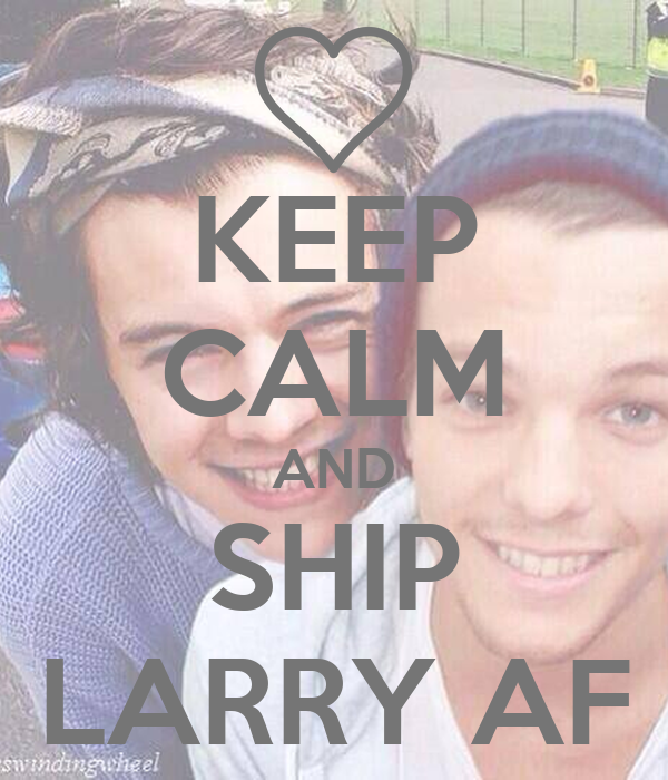 KEEP CALM AND SHIP LARRY AF