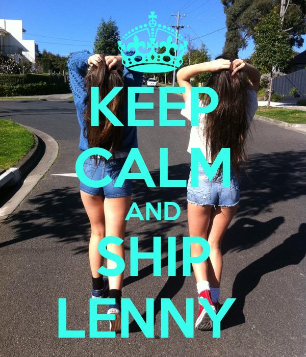 KEEP CALM AND SHIP LENNY