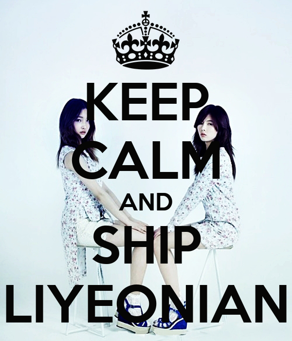 KEEP CALM AND SHIP LIYEONIAN