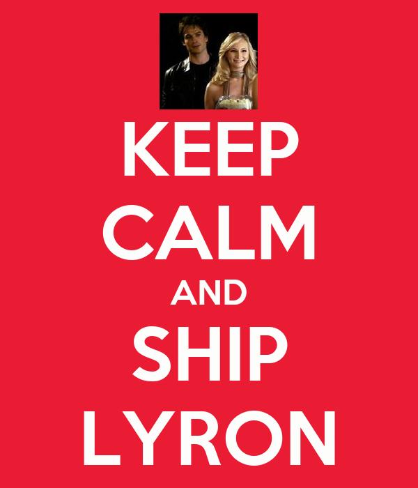KEEP CALM AND SHIP LYRON