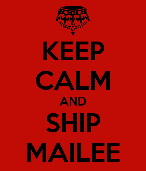 KEEP CALM AND SHIP MAILEE