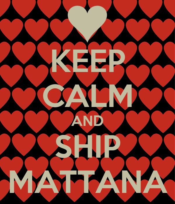 KEEP CALM AND SHIP MATTANA