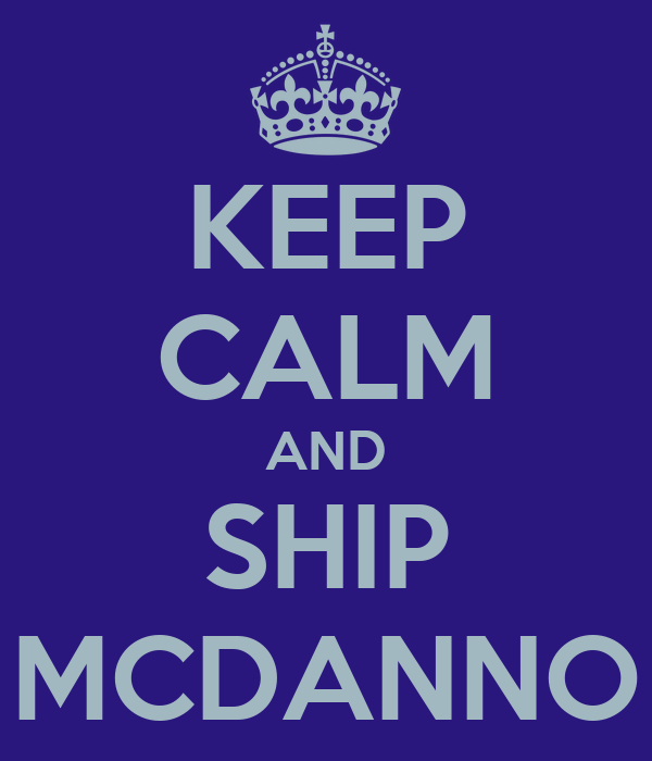 KEEP CALM AND SHIP MCDANNO