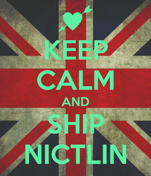 KEEP CALM AND SHIP NICTLIN