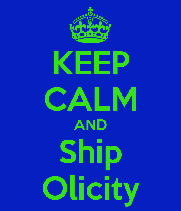 KEEP CALM AND Ship Olicity