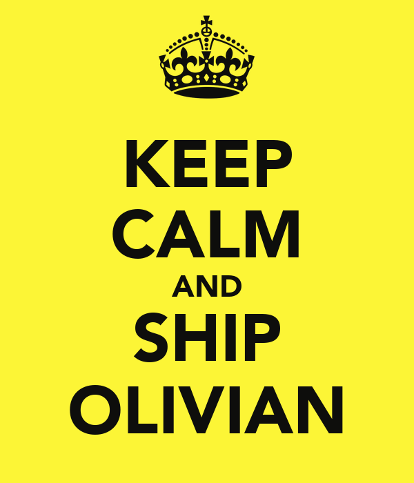 KEEP CALM AND SHIP OLIVIAN