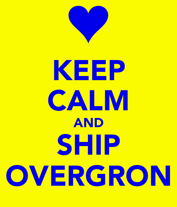 KEEP CALM AND SHIP OVERGRON