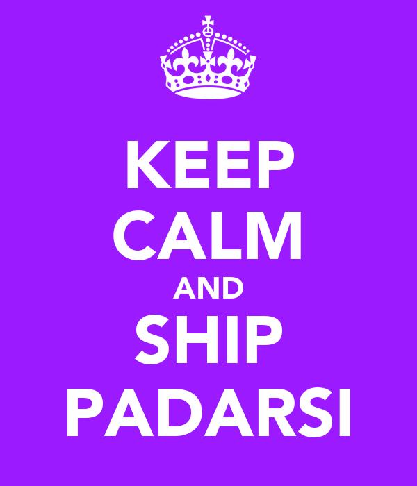 KEEP CALM AND SHIP PADARSI